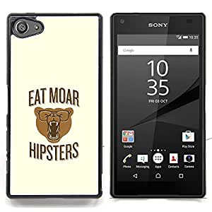Queen Pattern - FOR Sony Xperia Z5 compact / mini - Hipsters Bear Lifestyle Teeth Funny Quote - Cubierta del caso de impacto con el patr???¡¯???€????€??&sbq
