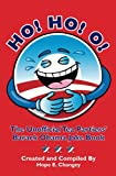 Ho! Ho! O!: The Unofficial Teapartiers' Barack Obama Joke Book