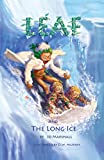 Leaf & the Long Ice: Twig Stories (Volume 3)