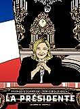 La Présidente - Tome 1 (French Edition)
