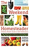 The Weekend Homesteader is organized by month—so whether it's January or June you'll find exciting, short projects that you can use to dip your toes into the vast ocean of homesteading without getting overwhelmed. If you need to fit homesteading...