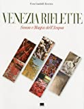 img - for Venice Reflects: The Sense and Magic of Water by Fiora Gandolfi Herrera (2010-04-16) book / textbook / text book