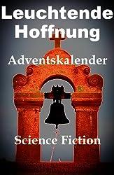 Leuchtende Hoffnung - Adventskalender - (German Edition)