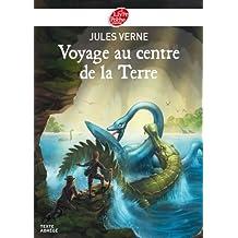Voyage au centre de la Terre - Texte Abrégé (Classique) (French Edition)