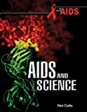 AIDS and Science, Nat Cotts, 1934970255