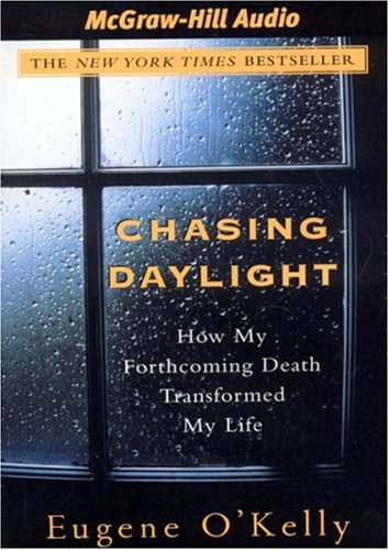 Chasing Daylight: How My Forthcoming Death Transformed My Life by Brand: America Media International