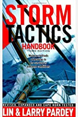 Storm Tactics Handbook: Modern Methods of Heaving-to for Survival in Extreme Conditions, 3rd Edition Paperback