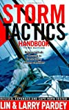 : Storm Tactics Handbook: Modern Methods of Heaving-to for Survival in Extreme Conditions, 3rd Edition