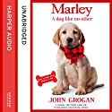 Marley: A Dog Like No Other Audiobook by John Grogan Narrated by Neil Patrick Harris