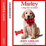 Marley: A Dog Like No Other | John Grogan