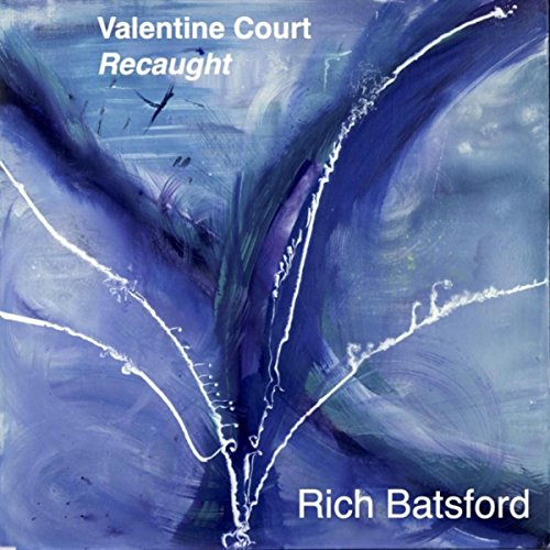 Valentine Court Recaught ()