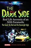The Dark Side: Real Life Accounts of an NHS
