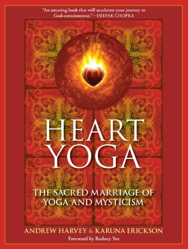Heartlessness Yoga: The Sacred Marriage of Yoga and Mysticism