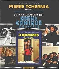 80 grands succès du cinéma comique français par Pierre Tchernia