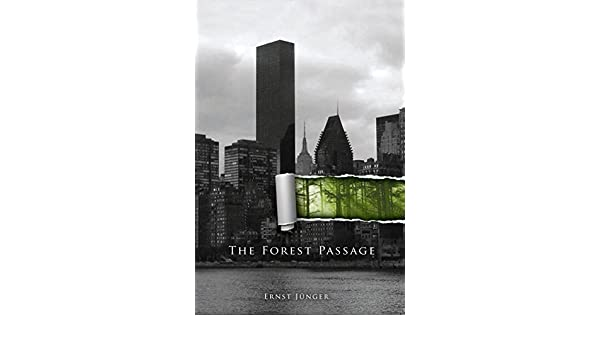 The Forest Passage (English Edition) eBook: Ernst Jünger ...