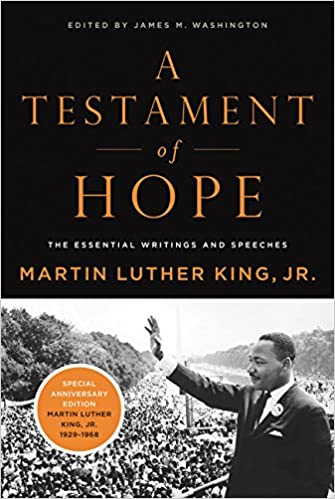 A testament of hope the essential writings and speeches martin a testament of hope the essential writings and speeches martin luther king james m washington 9780060646912 amazon books fandeluxe Image collections