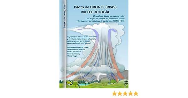 Piloto de DRONES (RPAS). METEOROLOGÍA. eBook: José Luis Zurdo ...