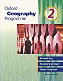 img - for Oxford Geography Programme: Bk.2 (Oxford Geography Program) by Day Michael Grenyer Rosemary Chapman Simon (1995-07-13) Paperback book / textbook / text book