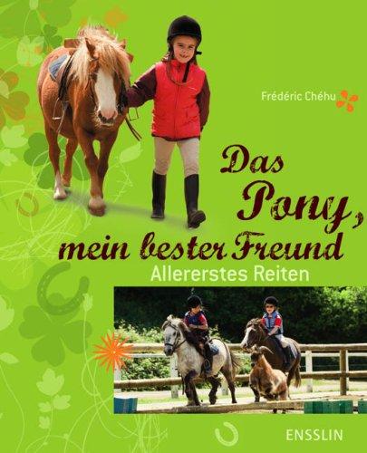 Das Pony, mein bester Freund: Allererstes Reiten
