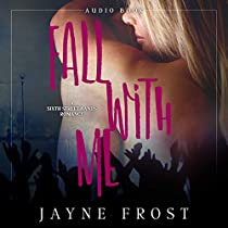 FALL WITH ME: SIXTH STREET BANDS, BOOK 2