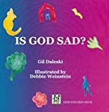 Is God Sad?, Gil Daleski, 9652293725