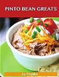 Pinto bean Greats: Delicious Pinto bean Recipes, The Top 89 Pinto bean Recipes