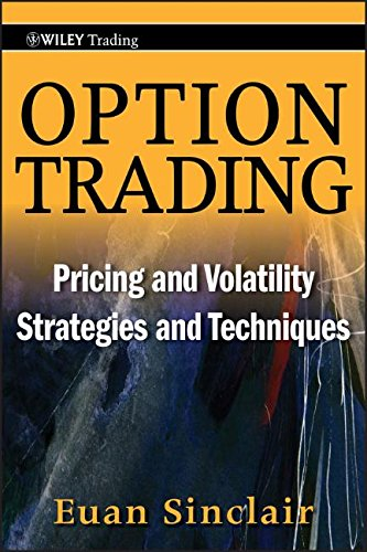 Option Trading: Pricing and Volatility Strategies and Techniques by Wiley