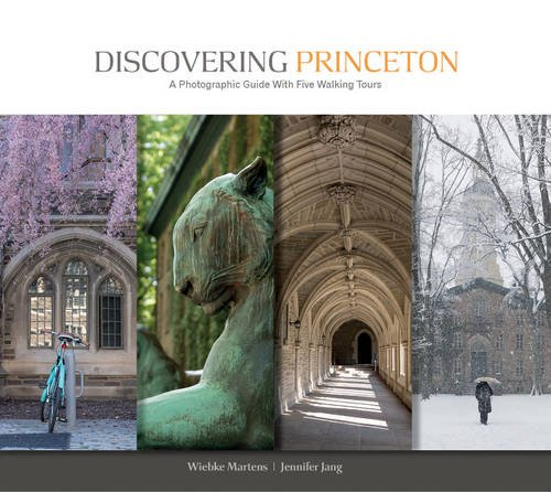 Discovering Princeton: A Photographic Guide with Five Walking - Nj Stores Princeton