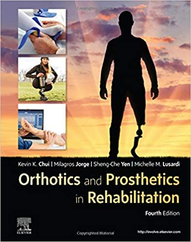 Orthotics and Prosthetics in Rehabilitation E-Book, 4th Edition - Original PDF