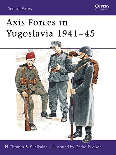 Axis Forces in Yugoslavia 1941–45 (Men-at-Arms)