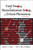 img - for Field Theory, the Renormalization Group, and Critical Phenomena: Graphs to Computers (3rd Edition) book / textbook / text book