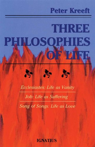 Three philosophies of life kindle edition by peter kreeft three philosophies of life by kreeft peter fandeluxe Choice Image