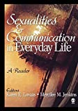 img - for Sexualities and Communication in Everyday Life: A Reader by Jonathan Ned Katz (2006-08-03) book / textbook / text book