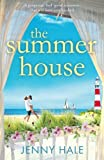 The Summer House: A gorgeous feel good romance that will have you hooked by  Jenny Hale in stock, buy online here
