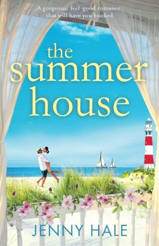 Books : The Summer House: A gorgeous feel good romance that will have you hooked