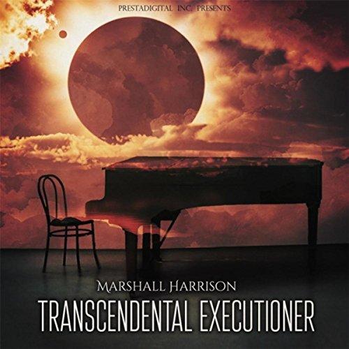 Transcendental Executioner