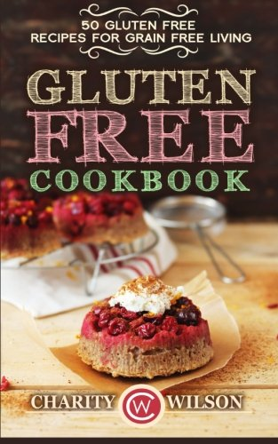 Gluten Free Cookbook Recipes Living