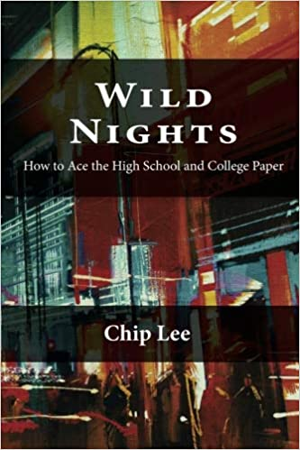 amazoncom wild nights how to ace the high school and college  wild nights how to ace the high school and college essay rd edition  edition