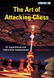 The Art of Attacking Chess, Zenon Franco, 1904600972