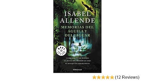 Memorias del aguila y del jaguar / Memories of the Eagle and ...