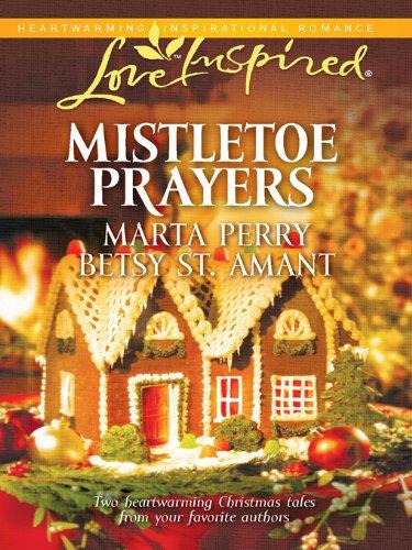 Mistletoe Prayers: The Bodine Family Christmas\The Gingerbread Season