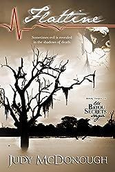 Flatline (The Bayou Secrets Saga Book 3)