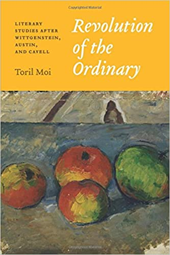 Book Cover for Revolution of the Ordinary: Literary Studies After Wittgenstein, Austin, And Cavell