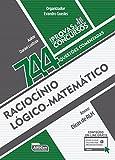 Raciocínio Lógico-Matemática. 744 Questões Comentadas