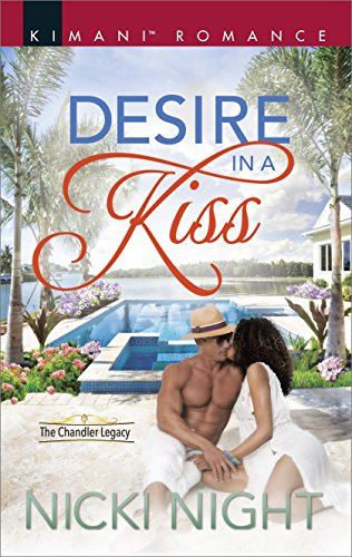 Search : Desire in a Kiss (The Chandler Legacy)