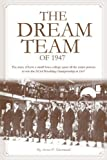 The Dream Team of 1947 [Hardcover]