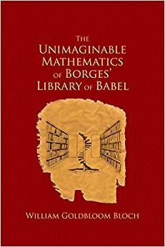 ,,BEST,, The Unimaginable Mathematics Of Borges' Library Of Babel. Revue Gobierno comunes aspectos Tesla dispone