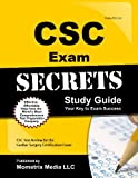 CSC Exam Secrets Study Guide: CSC Test Review for the Cardiac Surgery Certification Exam