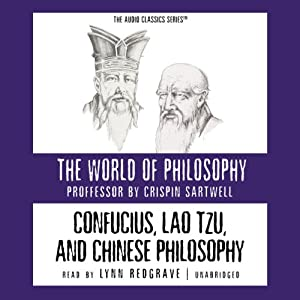 Confucius, Lao Tzu, and Chinese Philosophy Audiobook