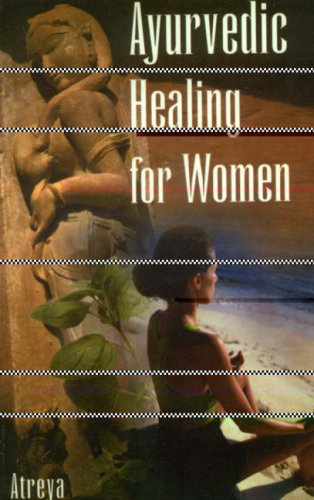 Herbal Remedies Ayurvedic (Ayurvedic Healing for Women: Herbal Gynecology)